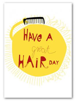 Have a great hairday