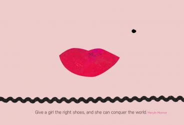 Give a girl the right shoes and she can conquer the world. Marilyn