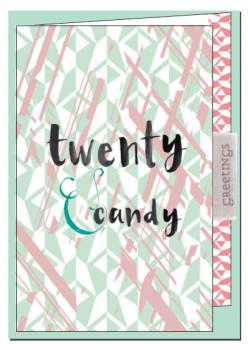 Twenty and Candy